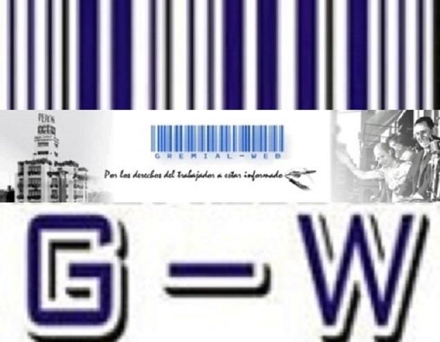 GREMIAL WEB- por los Derechos del Trabajador a estar Informado