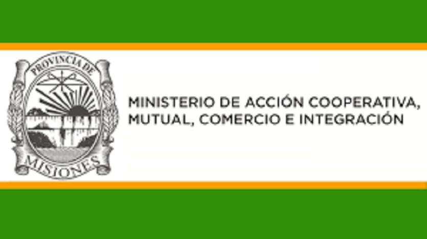Ministerio de Acción Cooperativa y Comercio, Mutual e Integración de la Provincia de Misiones.