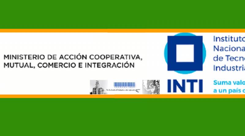 Ministerio de Acción Cooperativa, Mutual, Comercio e Integración - Instituto Nacional de Tecnología Industrial (INTI)