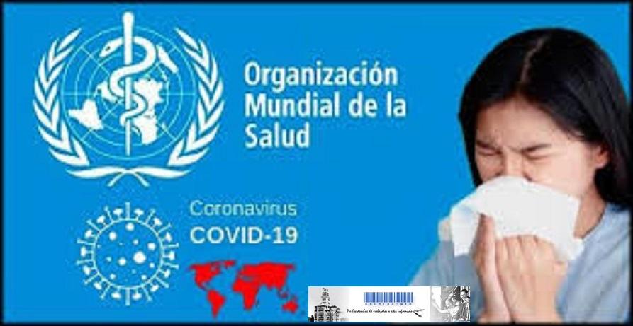 OMS ante la pandemia y Vacuna contra el COVID 19