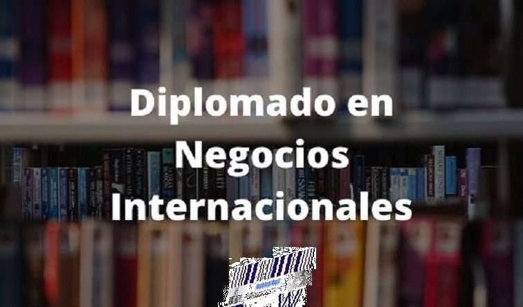 Diplomado en Negocios Internacionales