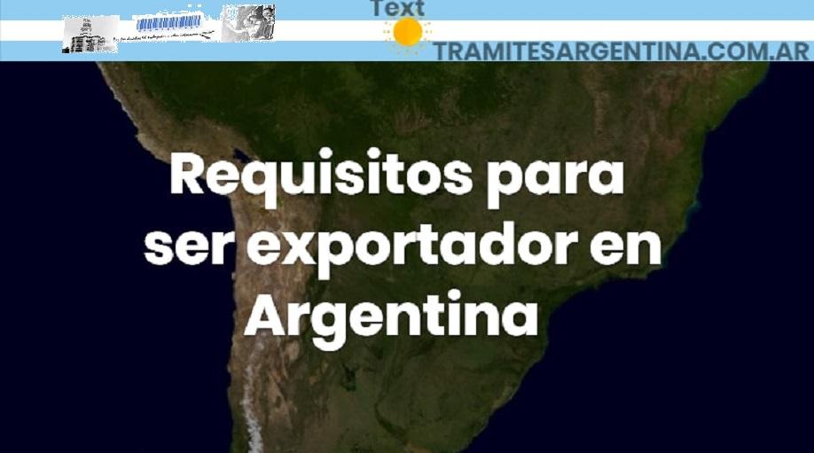 Ser exportador en Argentina