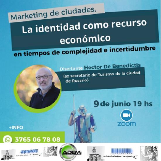 Héctor De Benedictis disertará sobre - Marketing de ciudades. La identidad como recurso económico