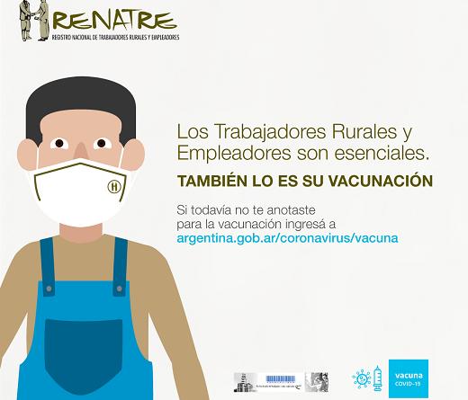 RENATRE solicita a los gobiernos provinciales que se haga especial foco en la efectiva vacunación de los trabajadores rurales